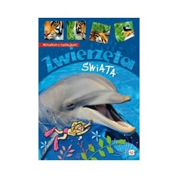 Minialbum z naklejkami. Zwierzęta świata.  Książka dla dzieci  Edukacja