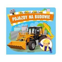 Pan Kluczyk przedstawia- Pojazdy na budowie |Książka dla dzieci |Edukacja