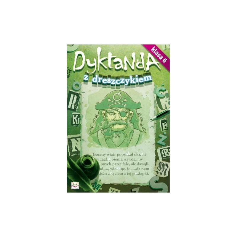 Dyktanda z dreszczykiem - kl.6 |Książka dzieci |Edukacja