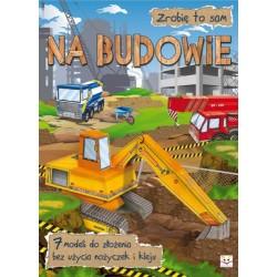 Zrobię to sam. Na budowie |Książka dzieci |Edukacja