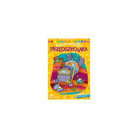 Kolorowanka przedszkolaka zeszyt 1 |Książeczka dla dzieci |Edukacja