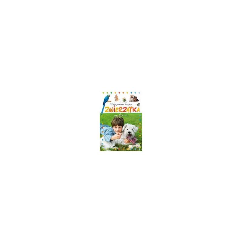 Moja pierwsza książka. Zwierzątka w domu |Książka dla dzieci |Edukacja