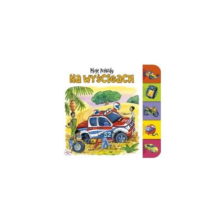 Moje pojazdy. Na wyścigach |Książka dla dzieci |Edukacja