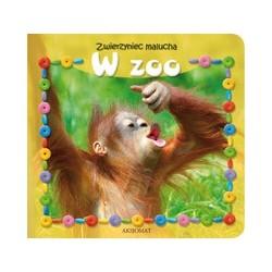 Zwierzyniec malucha. W zoo  Książka dzieci  Edukacja