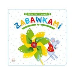 Baw się z nami zabawkami |Książka dla dzieci |Edukacja