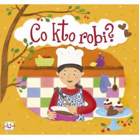 Co kto robi?  Książka dla dzieci  Edukacja